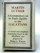 A Commentary On St Paul's Epistle To The Galatians M L King - 1978 Id85887