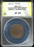 1864 1c Canada - New Brunswick 1 Cent Short 6 Clashed Dies Anacs Ef 45 | Xf