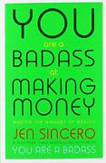 You Are A Badass At Making Money By Sincero Jen Book The Fast Free Shipping