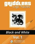 Griddlers Logic Puzzles Black And White By Rehak, Rastislav Book The Fast Free