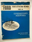 Ford Tractor 501 Rear Attached Mower Operators Manual Sickle Bar Hay Cutter