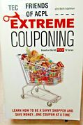 Extreme Couponing Learn How To Be A Savvy Shopper And Save Money...