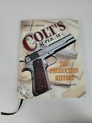Coltandrsquos Super .38 The Production History From 1929 Through 1971 1997