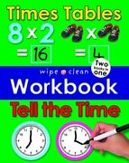 Times Tables And Tell The Time Wipe Clean Workbooks By Priddy Roger Book The
