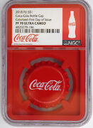 Fiji 2018 Proof Silver Dollar Coca-cola Bottle Cap Ngc Pf70 Ultra Cameo Red