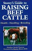 Storeys Guide To Raising Beef Cattle By Thomas Heather Smith Paperback Book The
