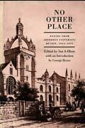 No Other Place Anthology Of Poetry From The Aberdeen University Re... Paperback