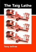 The Taig Lathe And Its Accessories By Jeffree, Tony Paperback Book The Fast