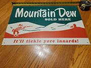 Great Vintage Mountain Dew Sign 24 X 15 1/2