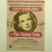 Sheet Music Judy Garland On The Atchison, Topeka And The Santa Fe - Harvey Girls