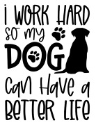 Work Hard For The Dog Lover, Funny/cute - Bogo - Free Shipping. Show Your Pride