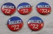 5 Vintage Original George Wallace For President 72 Pin Button