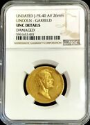 1882 Gold Abraham Lincoln And Garfield Martyred 25 Mm Medal Julian-pr-40 Ngc Unc