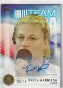 Kayla Harrison 2016 Topps Olympic Gold Parallel Auto Autograph 8/15
