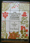 The Green Thumb Book Of Indoor Gardening By Abraham, A Complete Guide, Hb G
