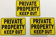 ''private Property Keep Out'' Yellow Signs, Metal 3 Set
