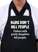 Funny Apron For Dad Guns Don't Kill People   Novelty Aprons For Men Coolaprons