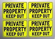 Private Property Keep Out 10 X 7 Yellow, 4 Sign Set, Metal