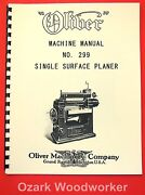 Oliver No. 299 24 X 8 Wood Planer Owner's And Parts Manual 1090