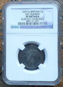 Great Britain Uk Coin Shilling 1879 Die 1 Ngc Xf Hairlines Rare