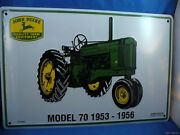 John Deere Quality Farm Equipment Model 70 1953-56 Tractor Tin Sign Made In Usa
