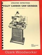 Foley 357 Carbide Saw Grinder Operatorand039s And Parts Manual 0310