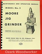 Moore 2 Jig Grinder Maintenance And Operation Manual 0478