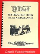 Oliver No. 20-a Pattern Makers Wood Turning Lathe Ownerand039s And Parts Manual 1034