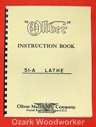 Oliver 51-a Wood Lathe Instructions And Parts Manual 0946