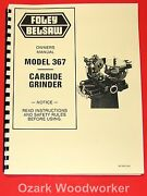 Foley Belsaw 367 Carbide Grinder Owners Instructions And Parts Manual 1053