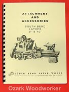 South Bend 9 And 10k Light 10 Metal Lathe Accessories Parts Manual 0678