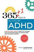 365+1 Ways To Succeed With Adhd A Whole New Yearand039s Worth Of Tips And Strategies