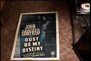 Dust Be My Destiny 1947 Orig Movie Poster John Garfield