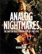 Analog Nightmares The Shot On Video Horror Films Of 1982-1995 Paperback Or Sof