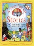 A Year Full Of Stories 366 Stories And Poems By Selina Adams Georgie Young