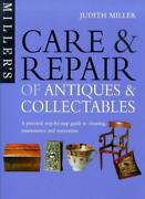Care And Repair Of Antiques And Collectables A Step-by-step Guide. By Judith.