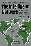Intelligent Network A Joint Study By Bell Atlantic Ibm And Sie