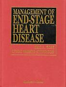 Management Of End-stage Heart Disease Hardcover Eric Rose