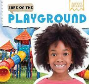 Safe On The Playground Safety Smarts By Blaine Victor
