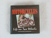 Auto Editors Of Consumer Guide Motorcycles Life On Two Wheels Pub. Inter. 2005