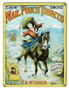 Mail Pouch Tobacco Cigar Reproduction Metal Sign 9x12