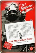 Milwaukee Road Railway Sign Let Freedom Ring