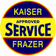 Reproduction New Looking Kaiser Approved Service Sign