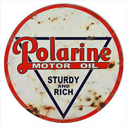 30 Round Reproduction Polarine Sturdy And Rich Motor Oil Sign