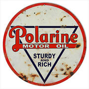 Large Reproduction Polarine Sturdy And Rich Motor Oil Sign 18 Round