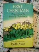 First Christians Pentecost And The Spread Of Christianity Paul L. Maier