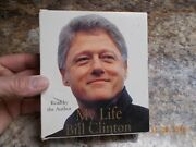 Audiobook My Life By Bill Clinton Read By The Author, 6 Cds, Approx. 6-1/2 Hours