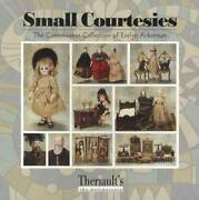 Small Courtesies The Connoisseur Doll Collection Evelyn Ackerman Pb Book