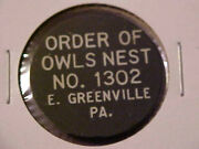 Order Of Owls Nest Good For 5 Cents -- E. Greenville, Pennsylvania -- R4 -- Pa