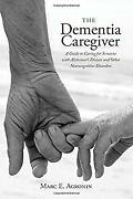 Alzheimers Caregiver A Gt Caricb Hardcover Marc E. Agronin